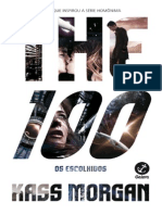 The 100 - Os Escolhidos - Kass Morgan