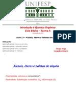 Aulas 13 a 15 - Alcoois Eteres e Haletos de Alquila