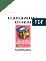 Sheckley, Robert - Ciudadano Del Espacio