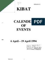 KIBAT - Calender of Events 6 April to 19 April 1994 - Rwanda