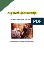 Big Book Sponsorship - The Twelve Step Program - Big Book Guide - 4-Hour-12-Steps