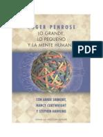 Roger Penrose - Lo Grande, Lo Pequeno y La Mente Humana