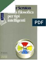 Guida filosofica per tipi intelligenti.MB281. Scruton, R. [IT].pdf