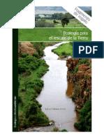 Ecología Para El Rescate de La Tierra. C