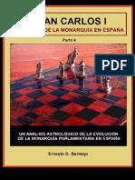 Juan Carlos I y El Destino de La Monarquía en España (Parte 4)