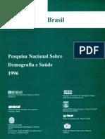 Pesquisa Nacional sobre Demografia e Saúde (PNDS - 1996)