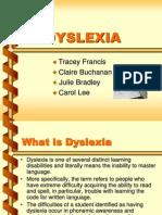 Dyslexia -History causes characteristics