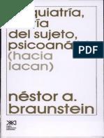 Psiquiatria,Teoria Del Sujeto, Psicoanalisis (Hacia Lacan) - N. Braunstein (Texto Del Seminario)
