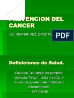 Prevenciondelcancerbienhecho 111002201731 Phpapp02 (1)