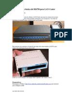 Configuración Básica Del Rb750 Para LAN Center (Aplicable a Cualquier Mikrotik)