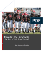 Beyond the Gridiron:The Joys of High School Football