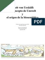 Tesina. Jakob Von Uexkül-Umwelt-Biosemiótica (2009)