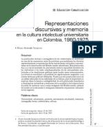 Acevedo Tarazona, Álvaro - Representaciones Discursivas y Memoria en La Cultura Intelectual Universitaria en Colombia, 1960-1975