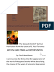"""""""Song of the Bird"""" was originaly a docuent placed on Scribd under a different title """"Artists, Hard Times and Opportunities"""" but was intended for another venue which presented some technical difficulties. It is included on the Scribd site for the additional information in contains."""
