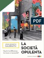 La Società Opulenta, di John Kenneth Galbraith