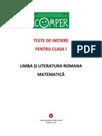 TESTE DE INIȚIERE PENTRU CLASA I LIMBA ȘI LITERATURA ROMANA MATEMATICĂ