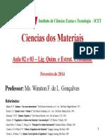 Aula 02 e 03 - Ligação Química e Estrutura Cristalina