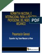 Presentacion Normativa Nacional e Internacional Del Ingeniero Mecanico FIME Junio 2011