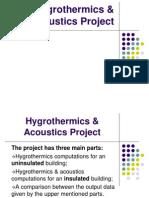 Hygrothermics & Acoustics Project
