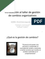 Day4-Sp3 ICGFMWorkshopOrganizationalChangeManagement Hudson SP