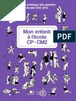 Education.gouv.Fr - Mon Enfant à l'École CP à CM2, Guide Pratique Des Parents (Web, 2012)
