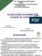 Prezentare Power Point Globalizarea Economiei Lucrare de Licenta