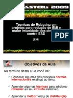 Técnicas de Robustez em Projetos para  Redução de EMI e maior Imunidade dos Circuitos contra ESD