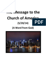 THE MESSAGE TO THE CHURCH OF AMERICA (5/20/14) (A Word from God) (A Message from God) (Words from God) (Judgment. Repentance. Warning. Knowing God.)