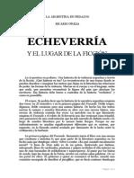 Piglia, Ricardo - Echeverría y El Lugar de La Ficción
