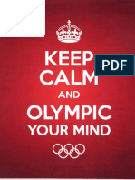 Keep Calm and Olympic Your Mind