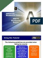 ANSYS 10.0 Workbench Tutorial - Exercise 1, Workbench Basics