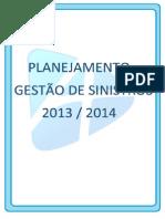 Planejamento- Plano de Ação - Sinistro Atitude Seguros