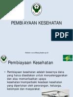 Riskesdas2013 - Diseminasi - Pembiayaan Kesehatan