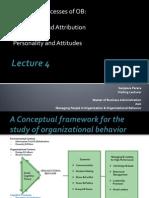 Lecture 4-Perception & Attribution, Personality & Attitudes