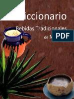 Diccionario de Bebidas Tradicionales de Mexico