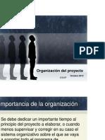 Organizacion y El Proyecto