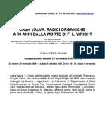 CASA VALVA. RADICI ORGANICHE A 50 ANNI DALLA MORTE DI F. L. WRIGHT