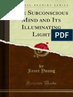 The Subconscious Mind and Its Illuminating Light