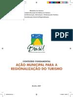 Ação Municipal Para a Regionalização Do Turismo