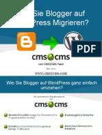 Wie Sie Blogger auf WordPRess Migrieren Mit CMS2CMS