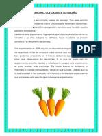 Las Zanahorias Que Cambian Su Tamaño