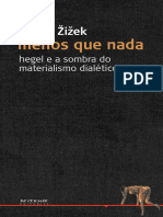 Zizek Menos Que Nada Hegel e a Sombra Do Mate Zizek Slavoj