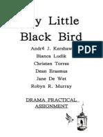 My Little Black Bird. 2014
