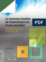 Le nouveau modèle de financement du Fonds mondial