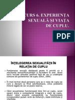 Curs+6.+EXPERIENTA+SEXUALA+SI+VIATA+DE+CUPLU