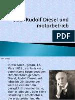 Über Rudolf Diesel Und Motorbetrieb Bun