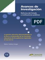 La Gestion Educativa Descentralizada en El Peru y El Desarrollo de Las Funciones Educativas en Los Gobiernos Regionales