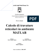 Ingegneria Civile Uniroma3 - III Anno - Tesi Triennale di Mattia Campolese - Calcolo travature reticolari in ambiente matlab - uniroma3