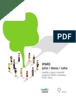 IPARD jučer/danas/sutra-Izvještaj iz sjene o provedbi programa IPARD u Hrvatskoj 2010.-2012.