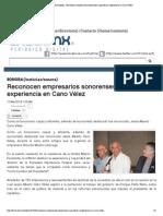 17-03-14 Reconocen empresarios sonorenses capacidad y experiencia en Cano Vélez